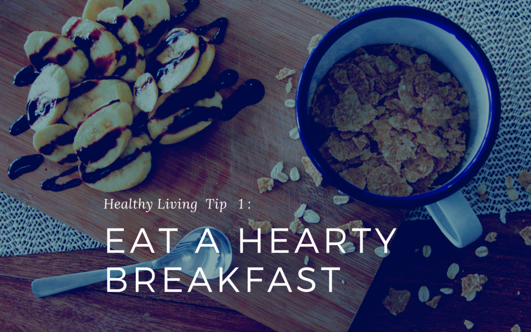 Health Tips : Eating a Hearty Breakfast